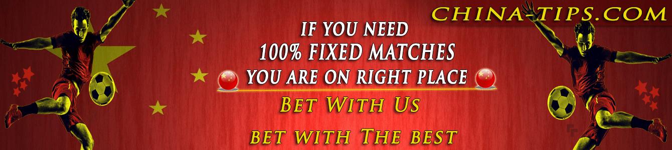 China Tips Fixed Matches